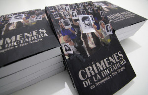 Libros Crímenes de la dictadura en Neuquén & Río Negro 2015 Trabajo Colectivo Sindicato de Prensa de Neuquen 02