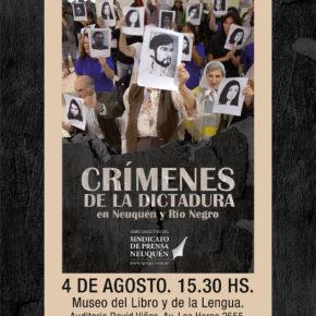 """""""Crímenes de la dictadura en Neuquén y Río Negro"""" en la Biblioteca Nacional"""